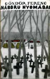 Rippl-Rónai József: Alföldi temető c. festménye Göndör könyvének borítóján