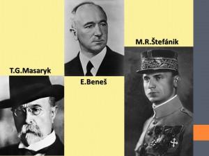Masaryk, Beneš, Štefánik